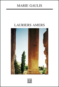 Marie Gaulis, Lauriers Amers,