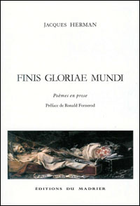 Jacques Herman - Finis Gloriae Mundi
