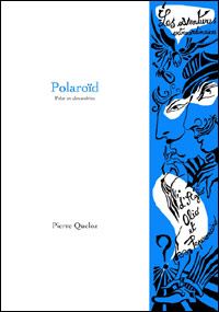 Pierre Queloz - Polaroïd